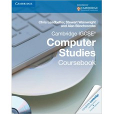 Cambridge IGCSE Computer Studies Coursebook by Chris Leadbetter et al.