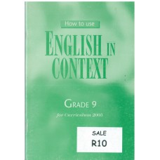 English in Context Grade 9 for Curriculum 2005 - How to Use (Teacher Guide)
