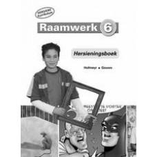 Raamwerk 6 - Hersieningsboek (Hersiene Kurrikulum)