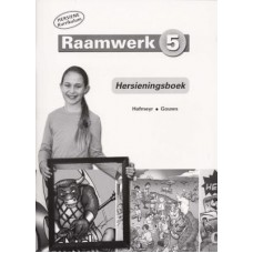 Raamwerk 5 - Hersieningsboek (Hersiene Kurrikulum)
