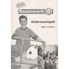 Raamwerk 4 - Onderwysersgids (Hersiene Kurrikulum)