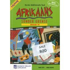 Nuwe Afrikaans Sonder Grense (Eerste Addisionele Taal) Graad 10 Leerdersboek (Nuwe Kurrikulum)