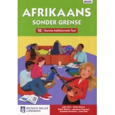 Afrikaans Sonder Grense (Eerste Addisionele Taal) Graad 10 Leerdersboek (NKABV)