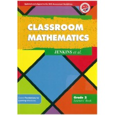 Classroom Mathematics Grade 2 Learner's Book - NCS (Heinemann)
