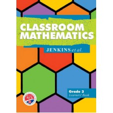 Classroom Mathematics Grade 3 Learners Book - NCS (Heinemann)