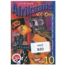 Afrikaans vir Ons Graad 10 Leerdersboek
