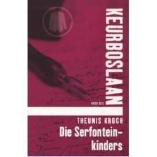 Die Serfontein Kinders: Boek 6: Keurboslaan (Afrikaans Edition)(Afrikaans)PaperbackbyTheunis Krogh(Author)