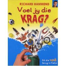 Voel Jy Die Krag by Richard Hammond (Afrikaans)