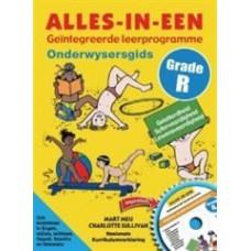 Alles-in-Een Geintegreerde leerprogramme Grade R Onderwsyersgids (met CD-Rom)