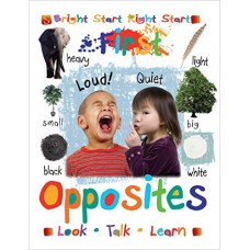 First Opposites (Bright Start Right Start)(Board Book)
