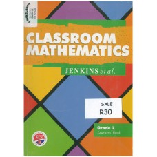 Classroom Mathematics Grade 2 Learner's Book - Revised NCS (Heinemann) - DISPLAY SAMPLE