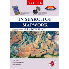 In Search of Mapwork Grades 10-12, Oxford - COVER IS DAMAGED