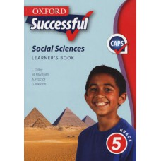 Oxford Successful Social Sciences Grade 5 Learner's Book - CAPS (DISPLAY)