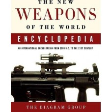 Weapons of the World Encyclopedia - New