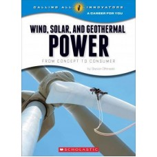 Wind, Solar and Geothermal Power - From Concept to Consumer