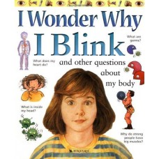 I Wonder Why I Blink? And other questions about my body - DISPLAY COPY