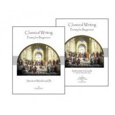Classical Writing - Poetry for Beginners - Student Workbook B + Instructor Guide B - SET OF 2 BOOKS