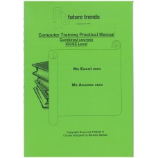 Future Trends Computer Training Practical Manual Combined courses IGCSE Level